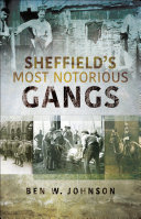 Pdf Sheffield's Most Notorious Gangs Telecharger