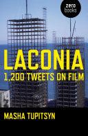Laconia: 1,200 Tweets on Film Pdf/ePub eBook