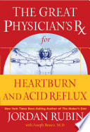 The Great Physician s Rx for Heartburn and Acid Reflux Book PDF