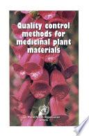 Quality Control Methods for Medicinal Plant Materials