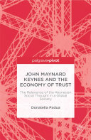 John Maynard Keynes and the Economy of Trust