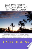 Garry's Notes - Bitcoin Mining in the Cloud