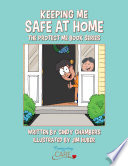 Keeping Me Safe At Home  The Protect Me Series