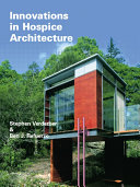 Innovations in Hospice Architecture