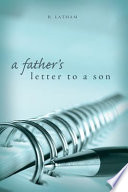 A Father S Letter To A Son
