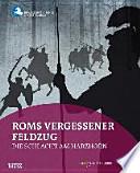 Roms vergessener Feldzug  : die Schlacht am Harzhorn