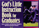 God s Little Instruction Book for Graduates Book