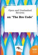 Open and Unabashed Reviews on the Bro Code Book