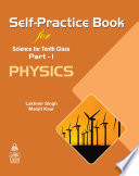 Self-Practice Book for Science for 10h Class Part 1 Physics
