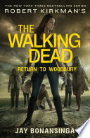 Robert Kirkman s The Walking Dead  Return to Woodbury