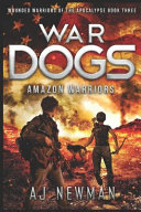 War Dogs Amazon Warriors