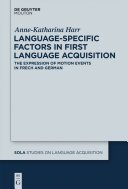 Language Specific Factors in First Language Acquisition