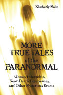 Pdf More True Tales of the Paranormal Telecharger