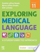 Exploring Medical Language E Book