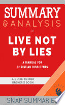 Summary & Analysis of Live Not By Lies