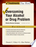 Overcoming Your Alcohol or Drug Problem Book