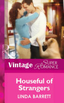 Houseful Of Strangers (Mills & Boon Vintage Superromance)