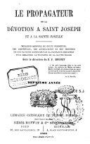 Le propagateur de la dévotion à Saint-Joseph et à la Sainte Famille