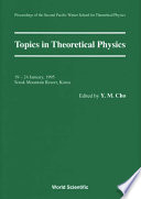 Topics In Theoretical Physics   Proceedings Of The Second Pacific Winter For Theoretical Physics Book
