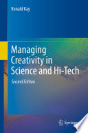 Managing Creativity in Science and Hi Tech