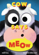 Cow Says Meow