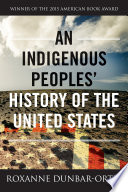 An Indigenous Peoples  History of the United States