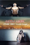 Little Light Episode Three