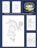 Kidney Kids Scotland Colouring Book