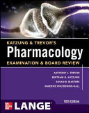 Katzung   Trevor s Pharmacology Examination and Board Review 10th Edition