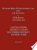 Warner Bros. Entertainment, Inc. & J. K. Rowling V. Rdr Books and 10 Does