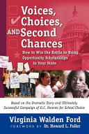 Voices  Choices  and Second Chances