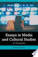 Essays in Media and Cultural Studies