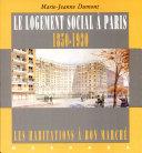 Le logement social à Paris 1850-1930