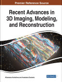 Recent Advances in 3D Imaging  Modeling  and Reconstruction