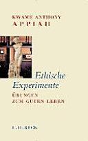 Ethische Experimente