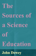 The Sources of a Science of Education