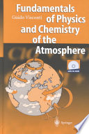 Fundamentals of Physics and Chemistry of the Atmosphere Book