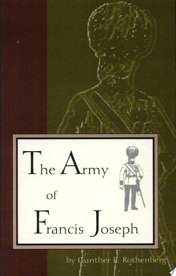 The Army of Francis Joseph