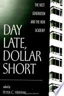 Day Late  Dollar Short