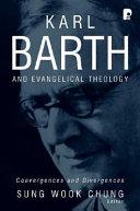 Karl Barth and evangelical theology