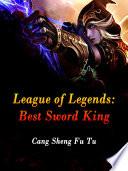 League of Legends  Best Sword King