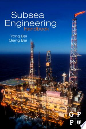 Free Download Subsea Engineering Handbook PDF - Writers Club