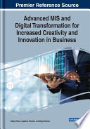 Advanced Mis And Digital Transformation For Increased Creativity And Innovation In Business Book PDF