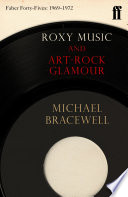 Roxy Music And Art Rock Glamour