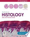 Textbook of Histology and A Practical guide  4e E book Book