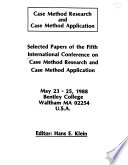 Case Method Research and Case Method Application