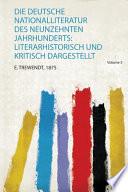 Die Deutsche Nationalliteratur Des Neunzehnten Jahrhunderts