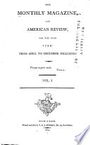 The Monthly Magazine  and American Review