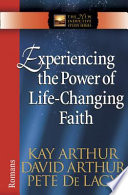 Experiencing the Power of Life Changing Faith Book PDF