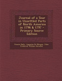 Journal of a Tour in Unsettled Parts of North America in 1796   1797   Primary Source Edition